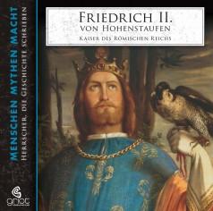 """Hörbuch """"Friedrich II. von Hohenstaufen"""" von Elke Bader, erschienen im GRIOT Hörbuchverlag"""