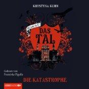 Die Katastrophe (Das Tal 1.02) von Krystyna Kuhn - Hörbuch auf Audible.de