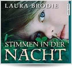 """Hörbuch """"Stimmen in der Nacht"""" von Laura Brodie, erschienen im audio media verlag"""