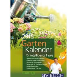 Gartenkalender für intelligente Faule 2015 - Mit freundlicher Genehmigung vom Cadmos -Verlag