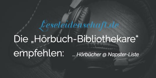 Hörbücher @ Napster-Liste by Leseleidenschaft