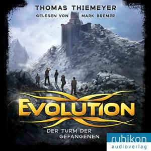 Evolution - Der Turm der Gefangenen von Thomas Thiemeyer - Cover mit freundlicher Genehmigung vom rubikon audioverlag