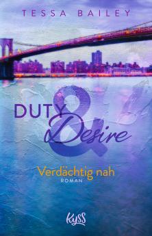 Duty & Desire – Verdächtig nah