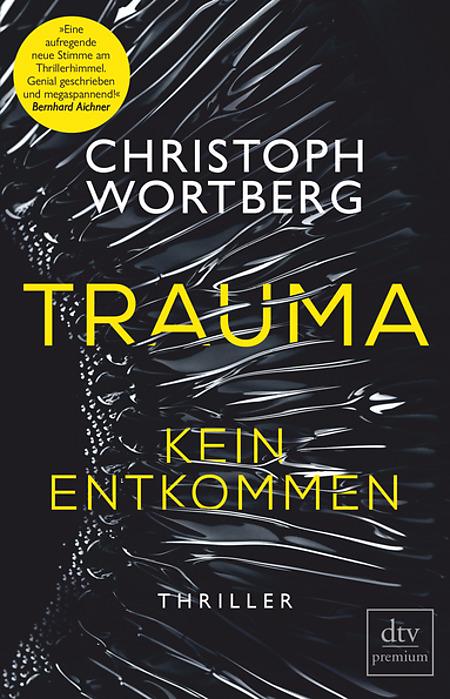 Trauma - Kein Entkommen