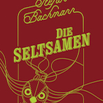 Stefan-Bachmann-Die-Seltsamen