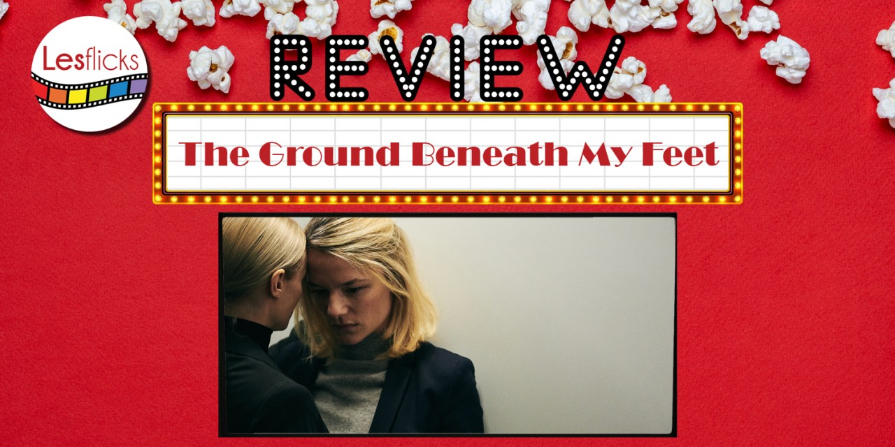 The Ground Beneath My Feet review