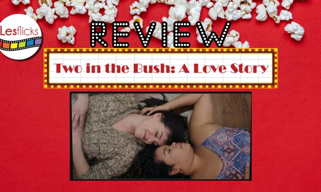 Two in the Bush: A Love Story review