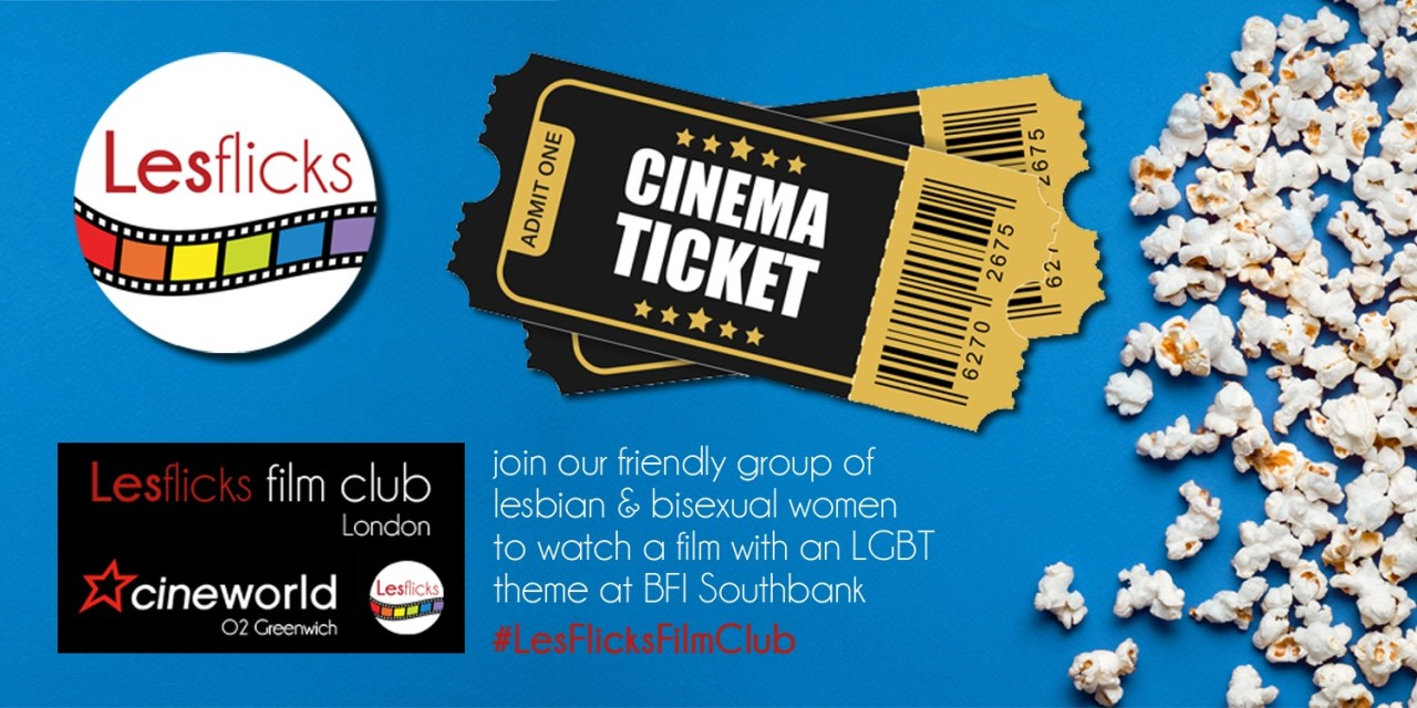 LesFlicks Film Club – Cineworld O2 London