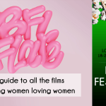 The Lesflicks guide to watching all the lesbian interest films at bfi flare