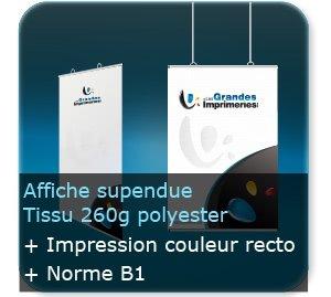 Affiches Affiche suspendue en tissus 260g - impression couleur quadri recto - structure Aluminium - avec oeillets plastiques positionnable - Norme B1