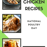 11 Chicken Recipes- National Poultry Day