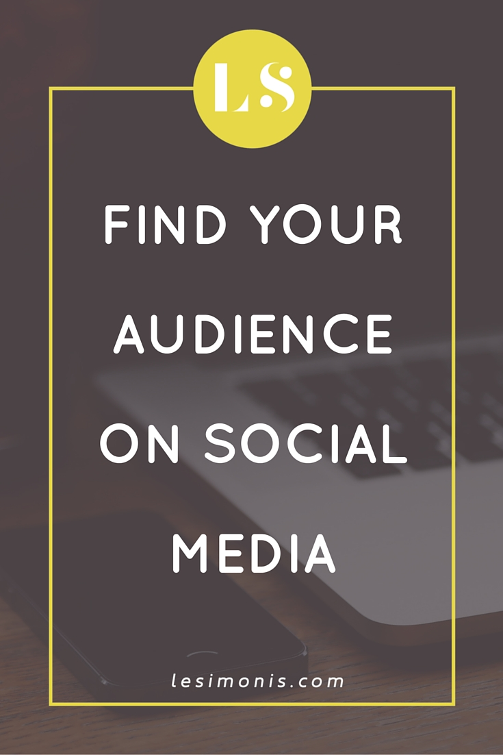 Find Your Audience on Social Media