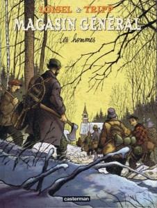 couverture du tome trois de Magasin général de Loisel