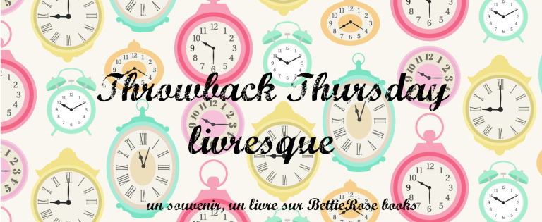 Throwback Thursday livresque #5 : Alcool à flots