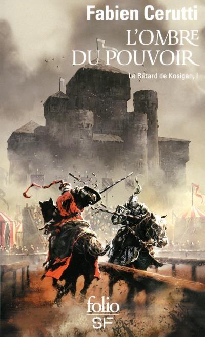 Le bâtard de Kosigan, tome 1 : L'ombre du pouvoir de Fabien Cerutti