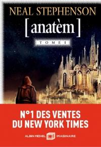 Anatèm, tome 1 de Neal Stephenson