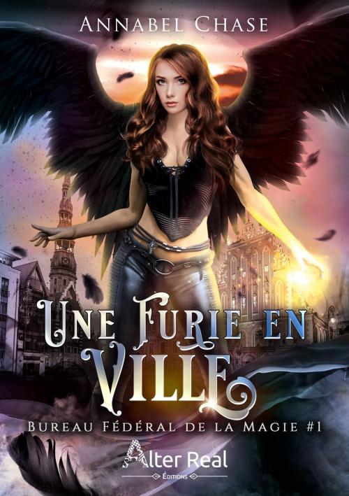 [BLOG TOUR] Bureau fédéral de la magie, tome 1 : Une furie en ville de Annabel Chase