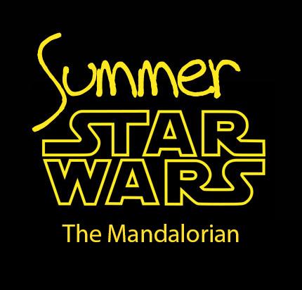 Summer Star Wars – The Mandalorian : inscription
