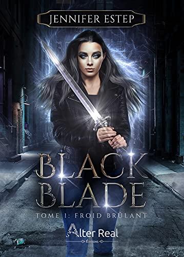[BLOG TOUR] Black Blade, tome 1 : Froid brûlant de Jennifer Estep