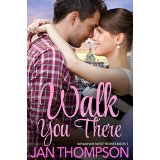 "Book Review: ""Walk You There"" by Jan Thompson"