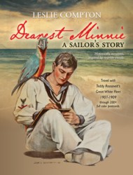 Dearest Minnie, a sailor's story by Leslie Compton