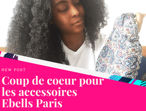 banniere-article-decouverte-produit-ebells-paris-lesnaturals.png
