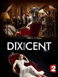 Dix pour cent, France 2