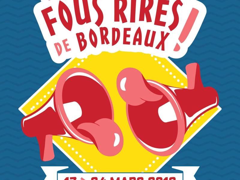 Festival Les Fous Rires de Bordeaux 2e édition