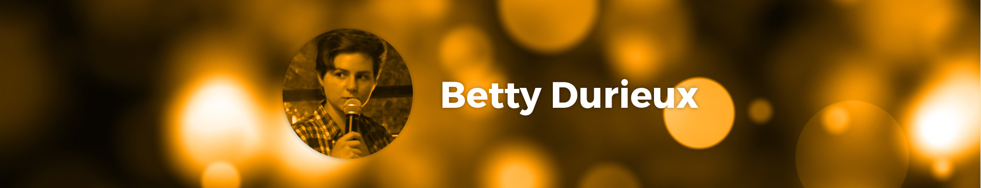 Betty Durieux, artiste Le Spot du Rire