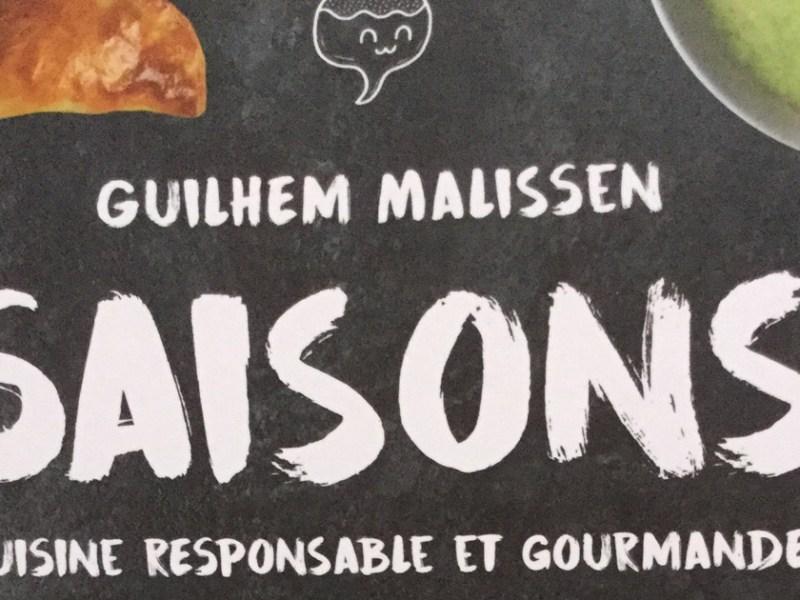Guilhem Malissen sort Saisons, un livre de recettes de cuisine pour toute l'année