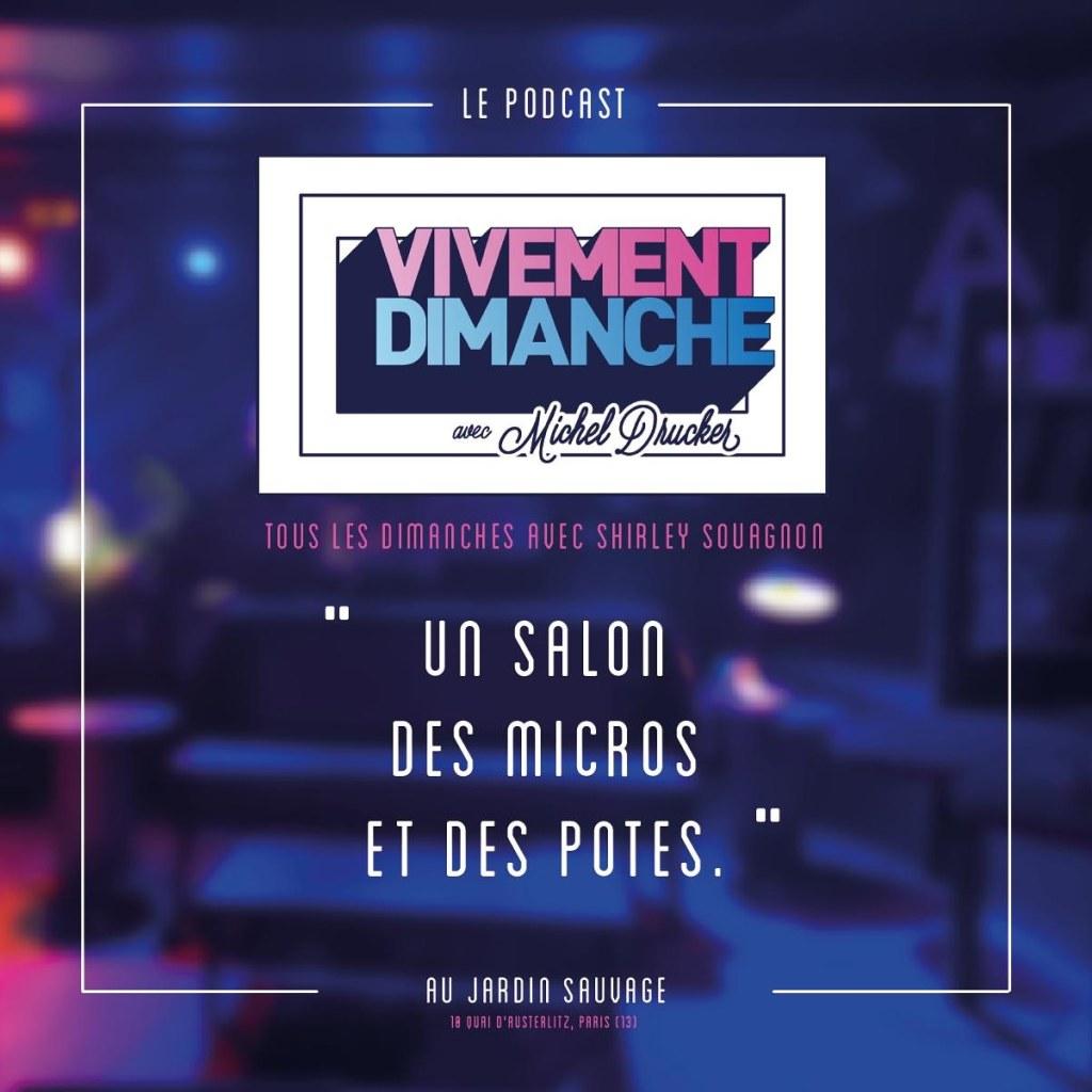 Vivement dimanche avec Michelle Drucké, le podcast live de Shirley Souagnon