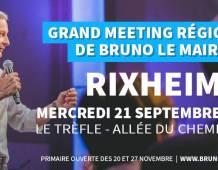 Meeting régional de Bruno LE MAIRE à RIXHEIM – Mercredi 21 septembre à 19H