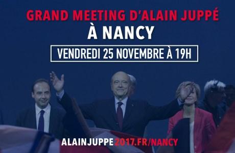 Meeting régional d'Alain JUPPE à NANCY –Vendredi 25 novembre 2016 à 19H
