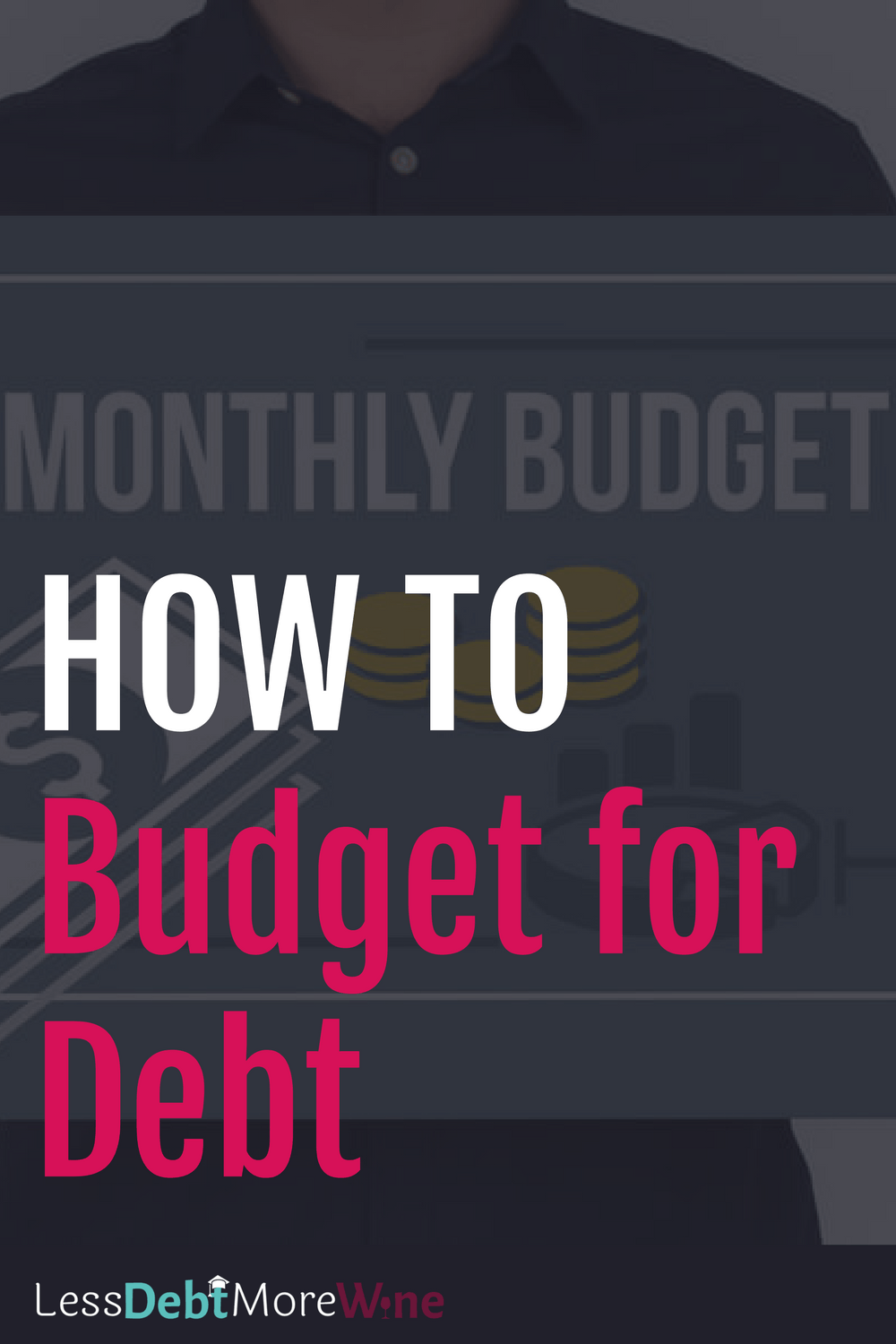 how to budget for debt, budgeting for debt takes a certain kind of skill and planning. pay off debt | debt repayment | how to pay off debt | debt payoff