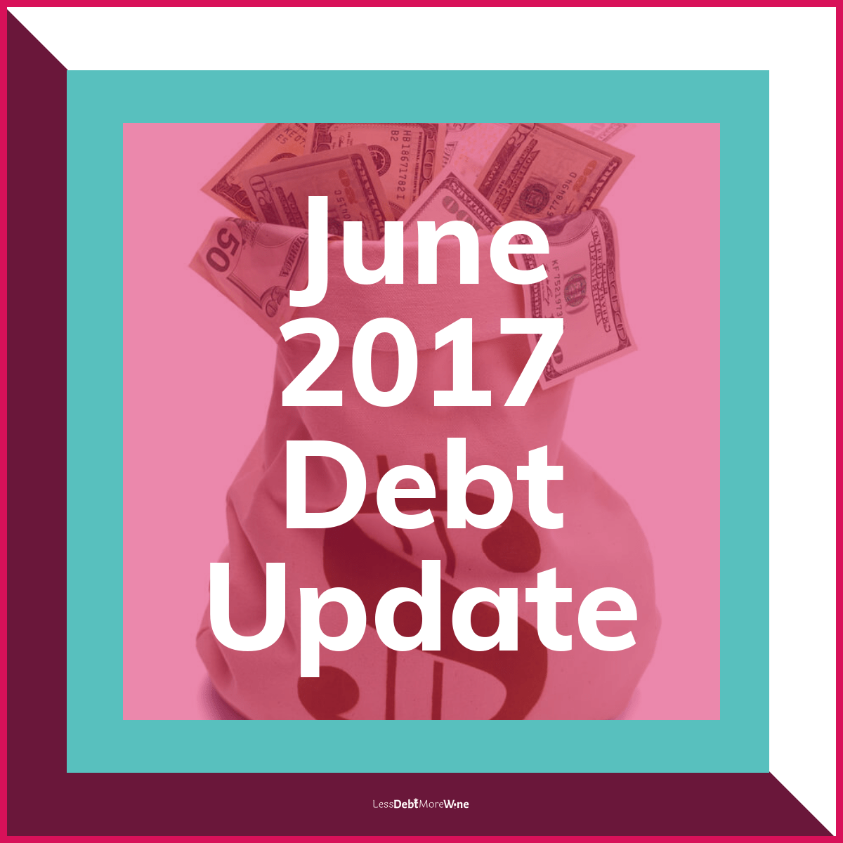 June 2017 debt update, debt payoff progress