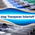 HARGA ATAP TRANSPARAN SOLARTUFF TERMURAH TERBARU 2019
