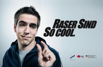 Raser Sind So cool