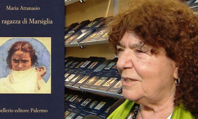 """Maria Attanasio, """"La ragazza di Marsiglia"""". Dalla parte dei cancellati."""