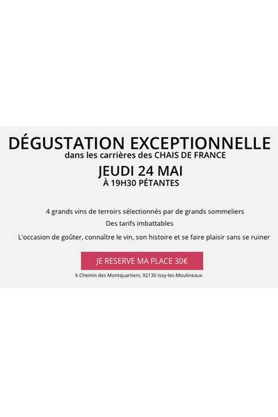 DÉGUSTATION EXCEPTIONNELLE DANS LES CARRIÈRES DES CHAIS DE FRANCE