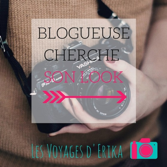 Blogueuse cherche son look