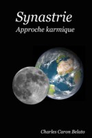 Synastrie - Approche karmique - Charles Caron Belato