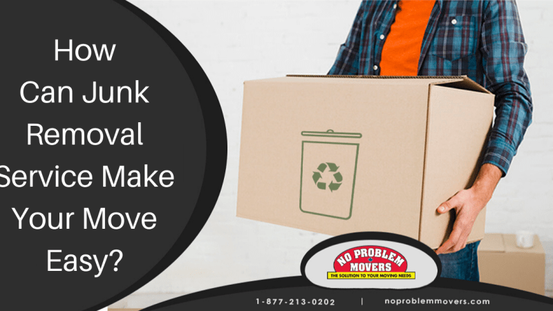 How Can Junk Removal Service Make Your Move Easy?
