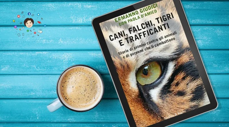 Cani, falchi, tigri e trafficanti