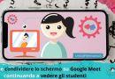 come condividere slide immagini su google meet e vedere gli studenti in contemporanea