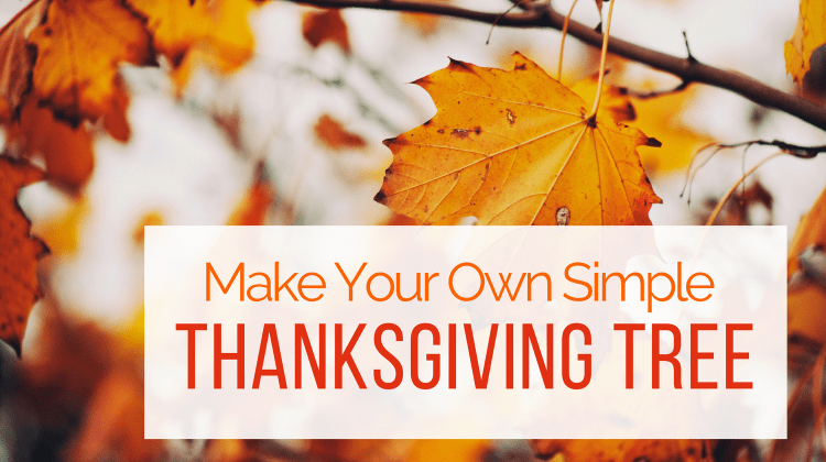 Make Your Own Simple Thanksgiving Tree