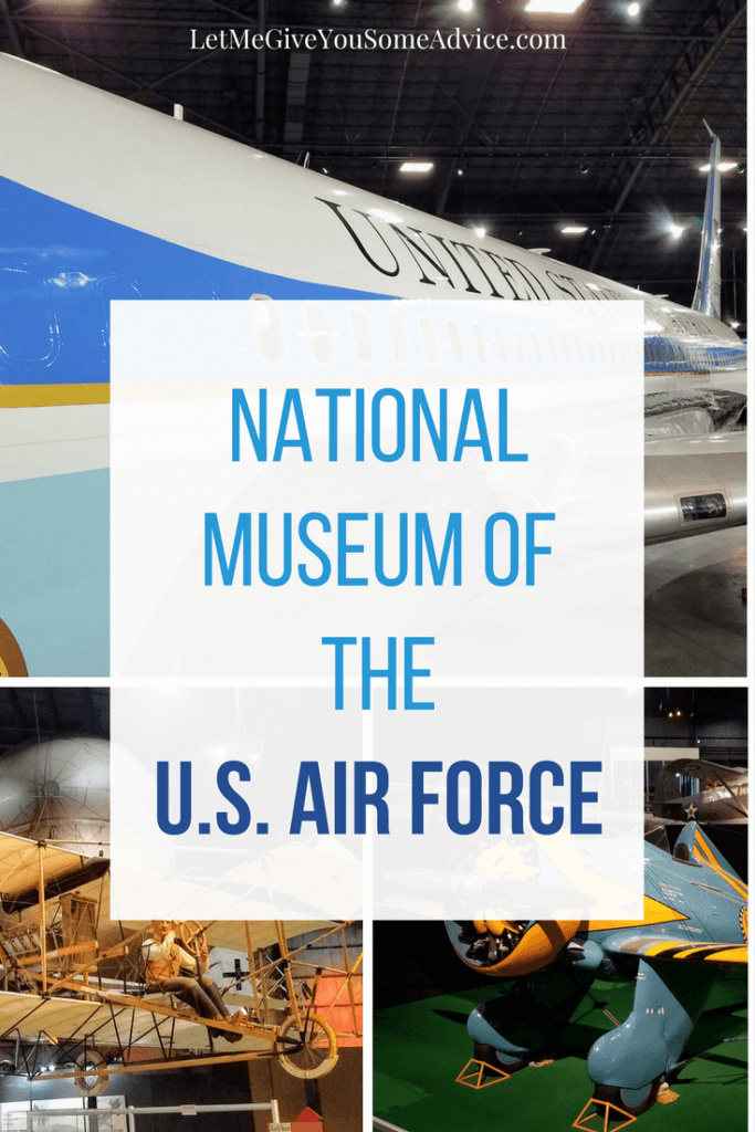 US Air Force Museum in Dayton, Ohio from Let Me Give You Some Advice