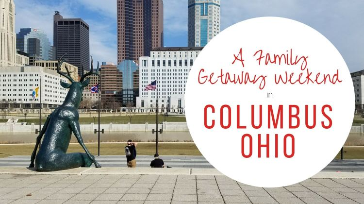 Midwest Getaway: Columbus, Ohio With Kids