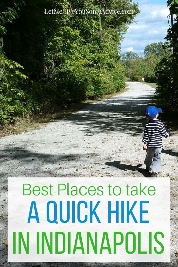 Quick Hikes in Indianapolis from Let Me Give You Some Advice