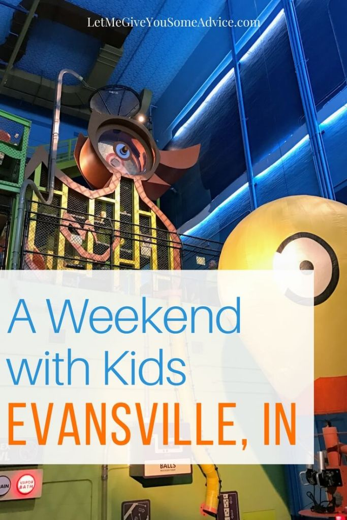 Weekend with Kids in Evansville, Indiana from Let Me Give You Some Advice