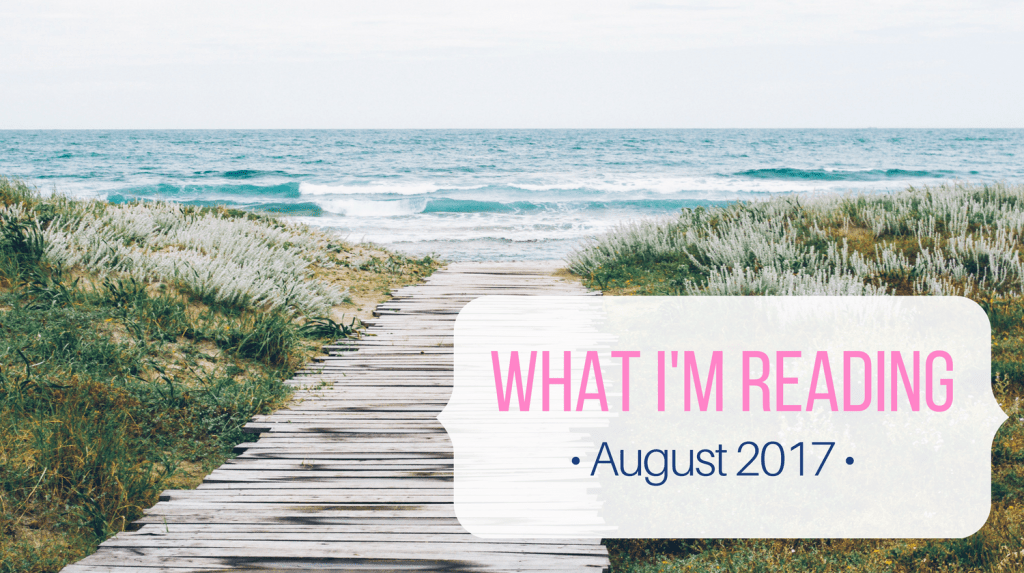 What I'm Reading Book Recommendations from Let Me Give You Some Advice 8.2017